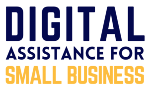 Digital Assistance Program for Small Business