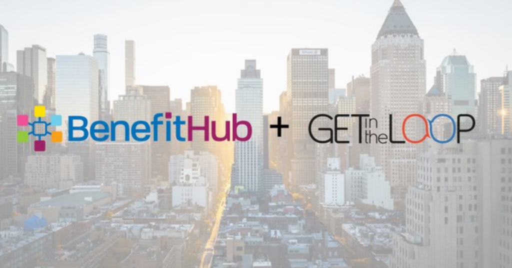 BenefitHub and GetintheLoop Announce Integration Partnership