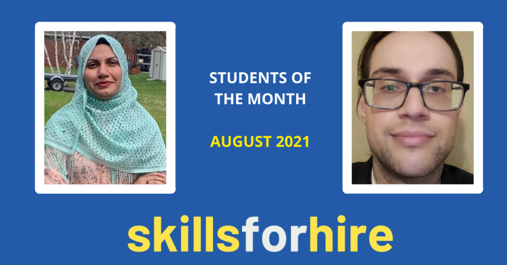 Meet our Skills for Hire Students of the Month for August 2021!