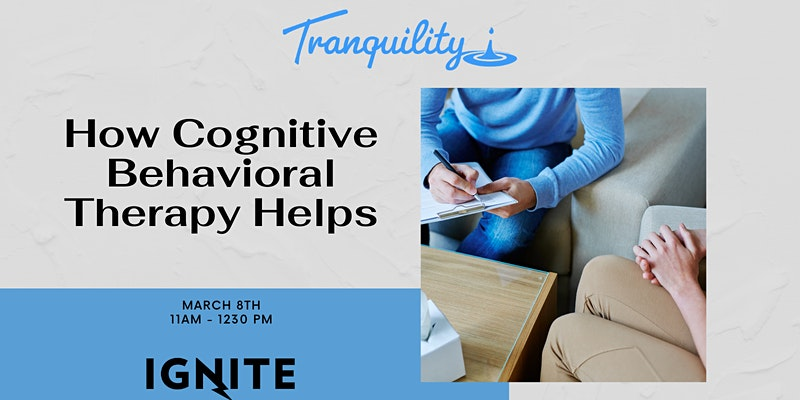 How Cognitive Behavioral Therapy Helps