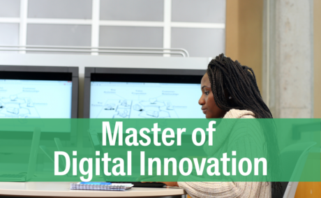 Leaders in the age of sweeping digital change: Hire a Master of Digital Innovation (MDI) intern this summer