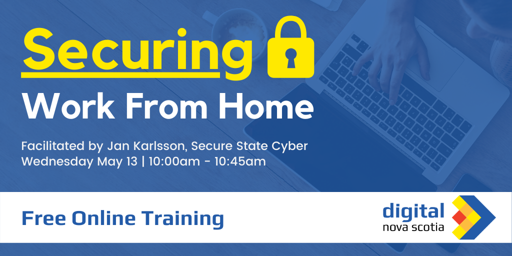 Securing Work from Home