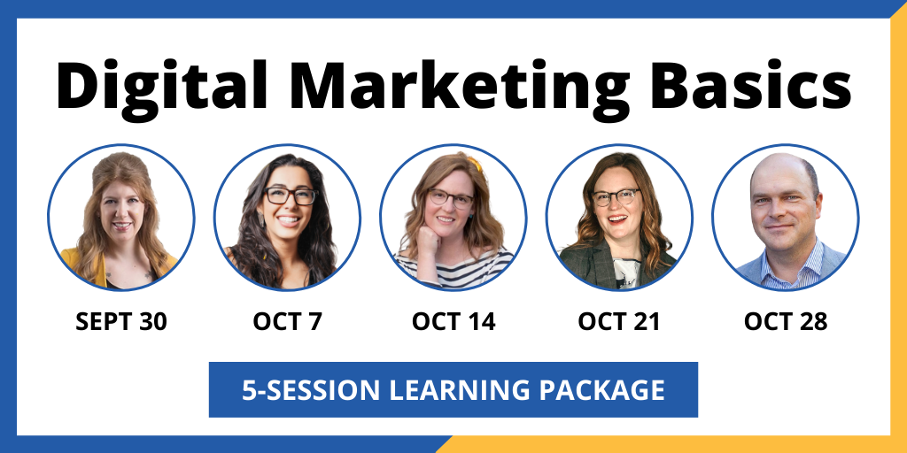 Join us for our Digital Marketing Basics Series!